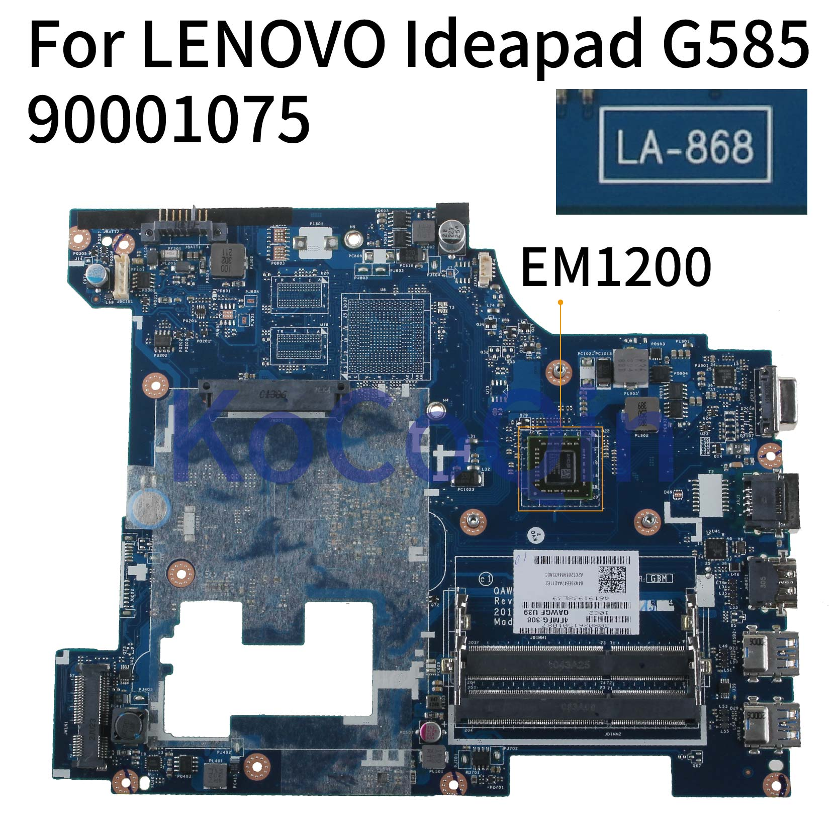 KoCoQin Laptop Motherboard For LENOVO Ideapad G585 15.6' Inch Mainboard LA-8681P 90001075 EM1200