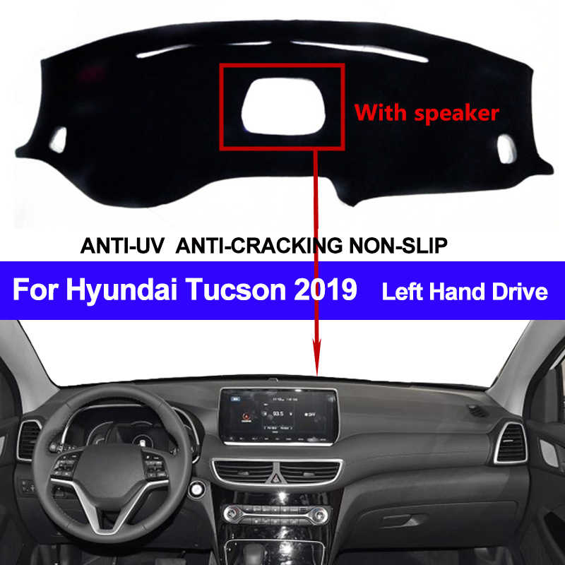 Tampa do Painel Do carro Para Hyundai Tucson 2019 Com Speaker Dustproof Dashmat Pad LHD Dashboard Tampa Tapete Traço Mat Sol Sombra