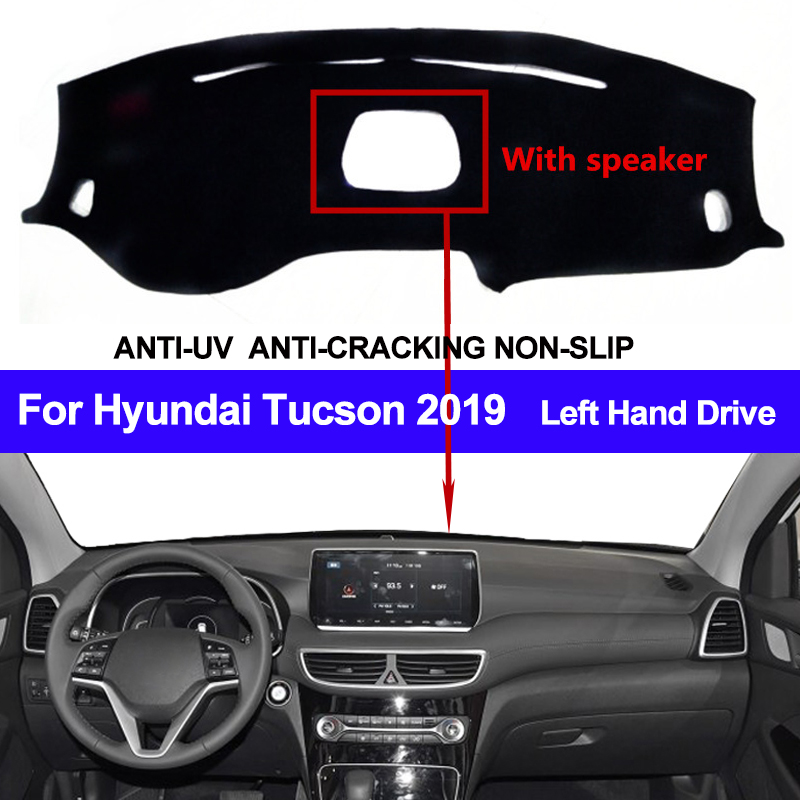 Car Dashboard Cover For Hyundai Tucson 2019 With Speaker Dustproof Dashmat Pad LHD Dashboard Cover Carpet Dash Mat Sun Shade