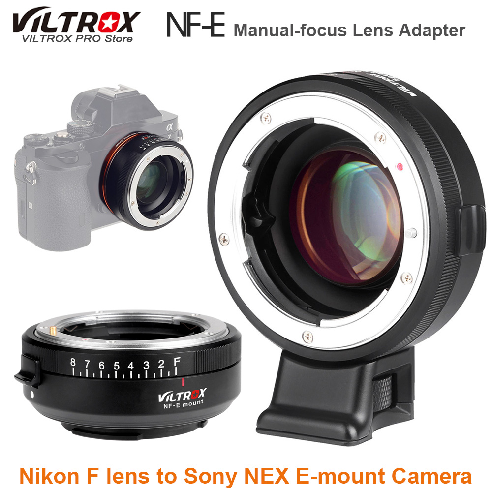 VILTROX NF-E Manual-focus F Mount Lens Adapter Telecompressor Focal Reducer Speed Booster For Nikon F To Sony NEX E-mount Camera