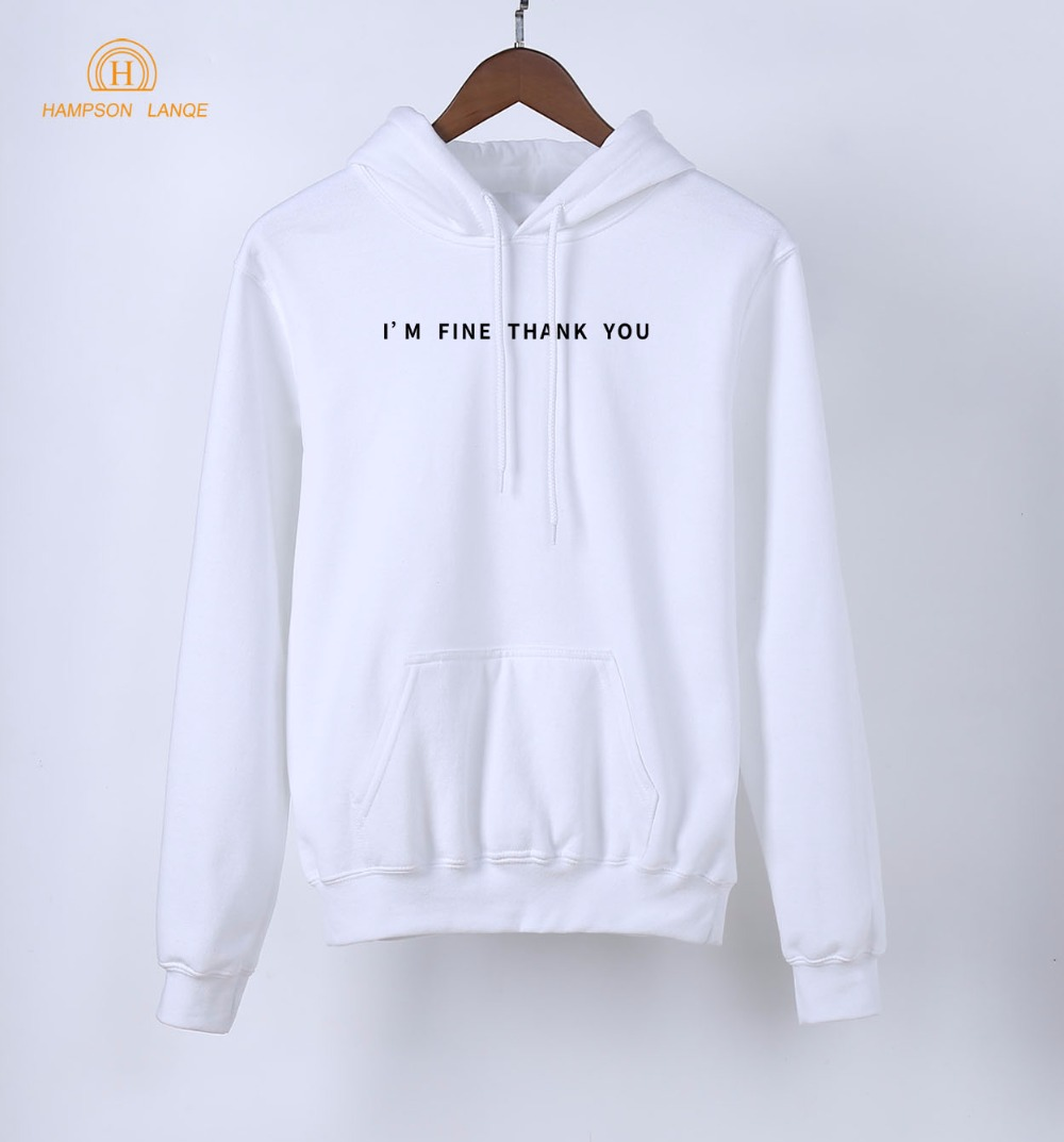 I'm Fine Thank You Social Hoodies Women 2019 Hot Spring Autumn Long Sleeve Sweatshirt Adult White Hoody Warm Fleece Pullovers