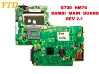 Original para lenovo g700 portátil placa mãe g700 hm76 bambi placa principal rev 2.1 testado bom frete grátis
