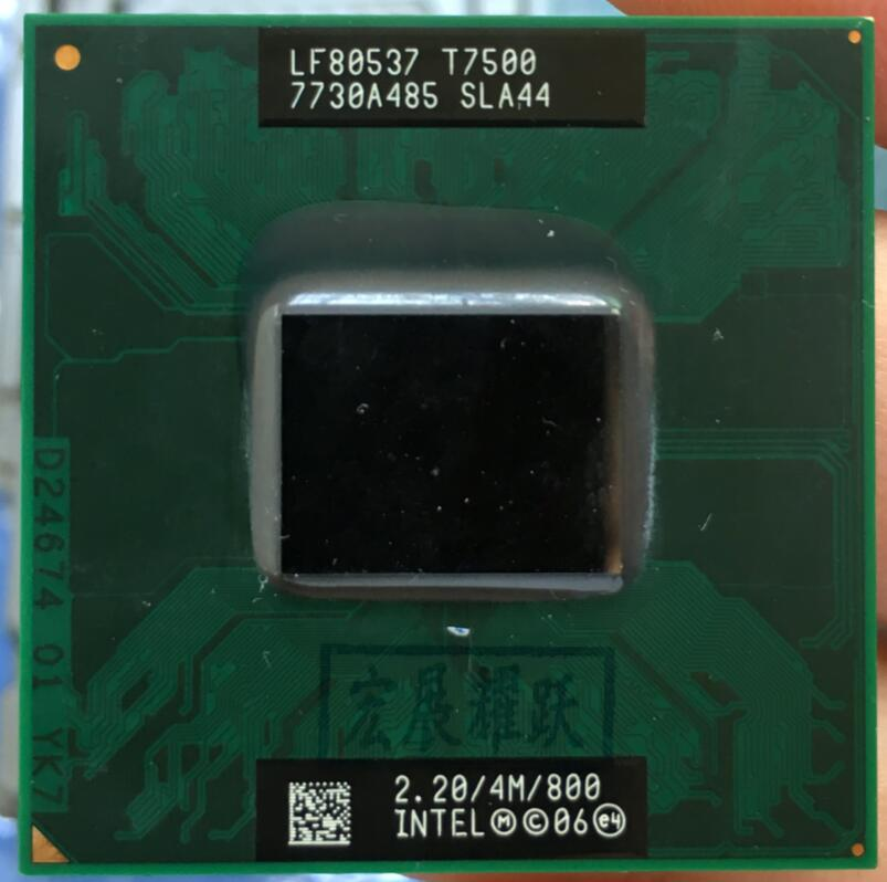 Intel Core 2 Duo T7500 SLA44 B1 CPU Laptop processor PGA 478 cpu 100% working properly 100% new core duo t7500 cpu 4m cache2 2ghz800mhz fsb dual core laptop processor for 965 chipset