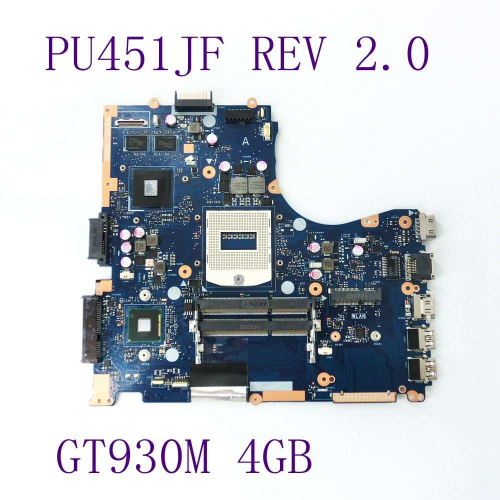 PU451JF GT930M 4GB N16S-GM-S-A2 mainboard REV 2.0 For ASUS PU451 PU451J PU451JF Laptop motherboard DDR3 USB 3.0 Fully Tested n15v gm s a2 n15v gm b a2 n15v gs s a2