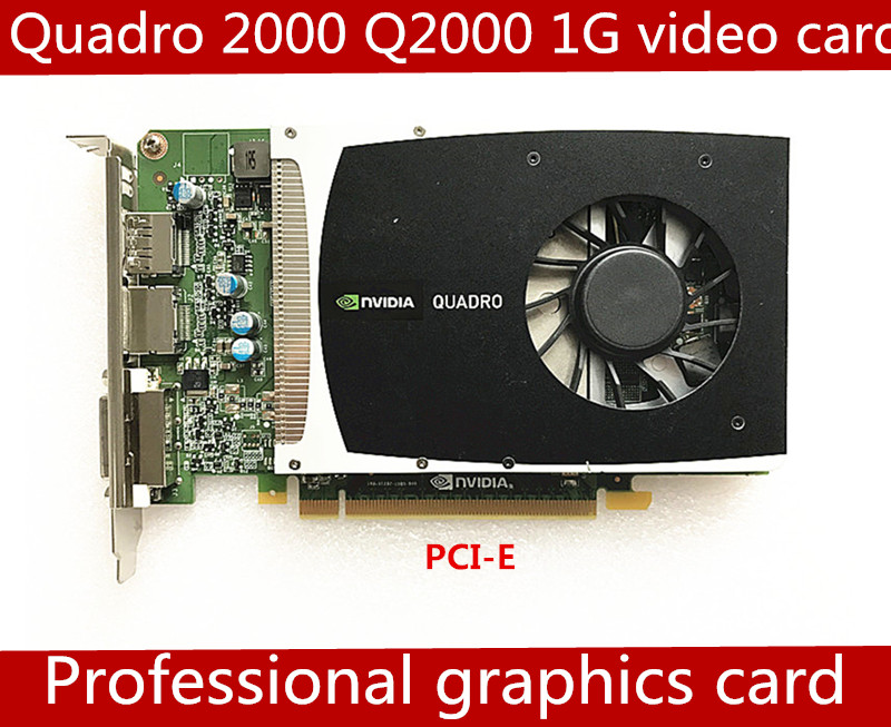 Quadro 2000 Q2000 1G GDDR5 PCI-E 16X Professional Graphics Card Video Card