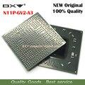 N11P-GV2-A3 N11P GV2 A3 100% оригинальный новый BGA микросхем Бесплатная доставка с полным отслеживанием сообщения