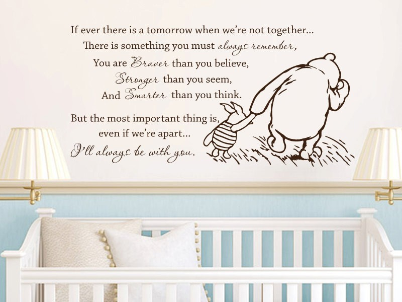 Free Shipping Winnie the Pooh Vinyl Wall Stickers If Ever There Is A Tomorrow Baby Quote Wall Decal Nursery Wall Stickers D460 image