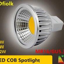 Новая высокомощная светодиодная лампада MR16 GU5.3 COB 6 Вт 9 Вт 12 Вт с регулируемой яркостью, Cob прожектор, Теплый Холодный белый MR16 12 В лампа, гу 5,3 220 В