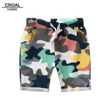 CROAL CHERIE/Модная одежда для маленьких мальчиков летние детские шорты для мальчиков камуфляжные детские шорты для малышей хлопок 90 до 140 см