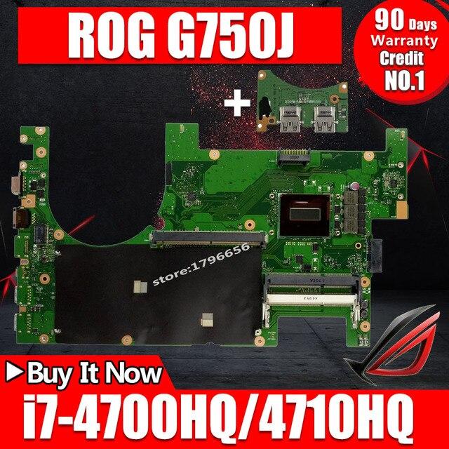 Отправить + 2D материнская плата для ноутбука ASUS G750JM G750JW G750JH G750JX G750J G750 Тесты оригинальная материнская плата i7-4710HQ I7-4700HQ