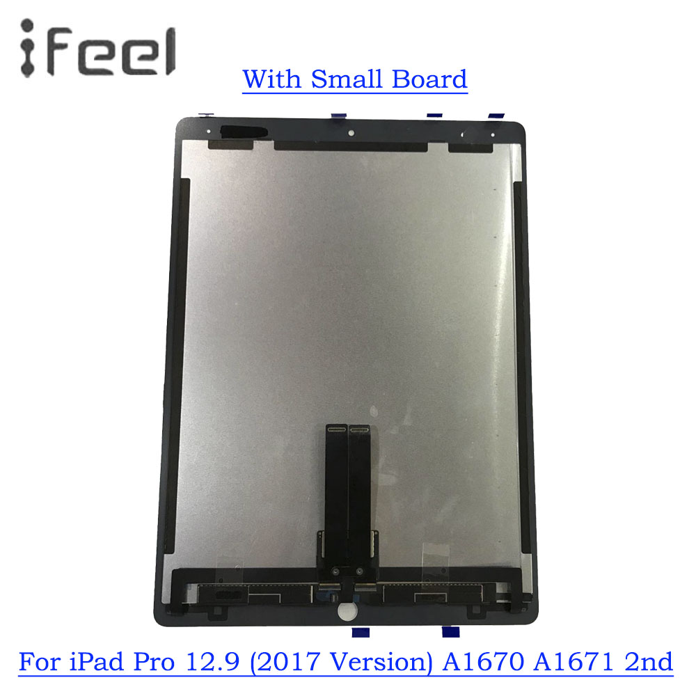For iPad Pro 12.9 (2017 Version) A1670 A1671 2nd LCD Display Touch Screen Digitizer Panel Assembly With Small BoardFor iPad Pro 12.9 (2017 Version) A1670 A1671 2nd LCD Display Touch Screen Digitizer Panel Assembly With Small Board