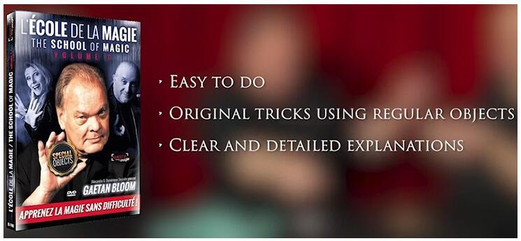 School Of Magic Vol 7 With Gaetan Bloom Magic Tricks