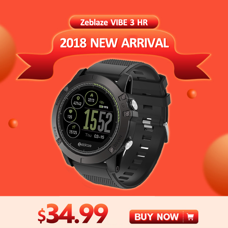 [En Stock] 2018 Zeblaze VIBE 3 HR reloj inteligente resistente al agua hombre usable excelente batería Monitor de ritmo cardíaco