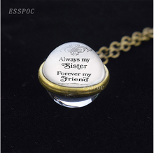Crystal Glass Ball Necklace Always My Sister Forever My Friend Necklace Sister Family Gift Bronze Chain Christmas Gifts my sister page 9