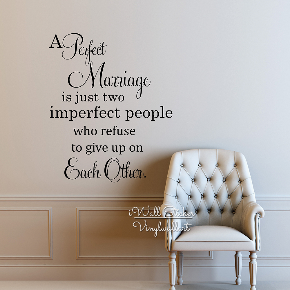 Perfect Marriage Quote Vinyl Wall Decals Family Wall Sticker Love Quotes  Lettering Home Decors DIY Easy Wall Art Cut Vinyl Q219 In Wall Stickers  From Home ...