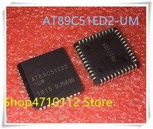 NEW 10PCS/LOT AT89C51ED2-UM AT89C51ED2 PLCC-44 IC
