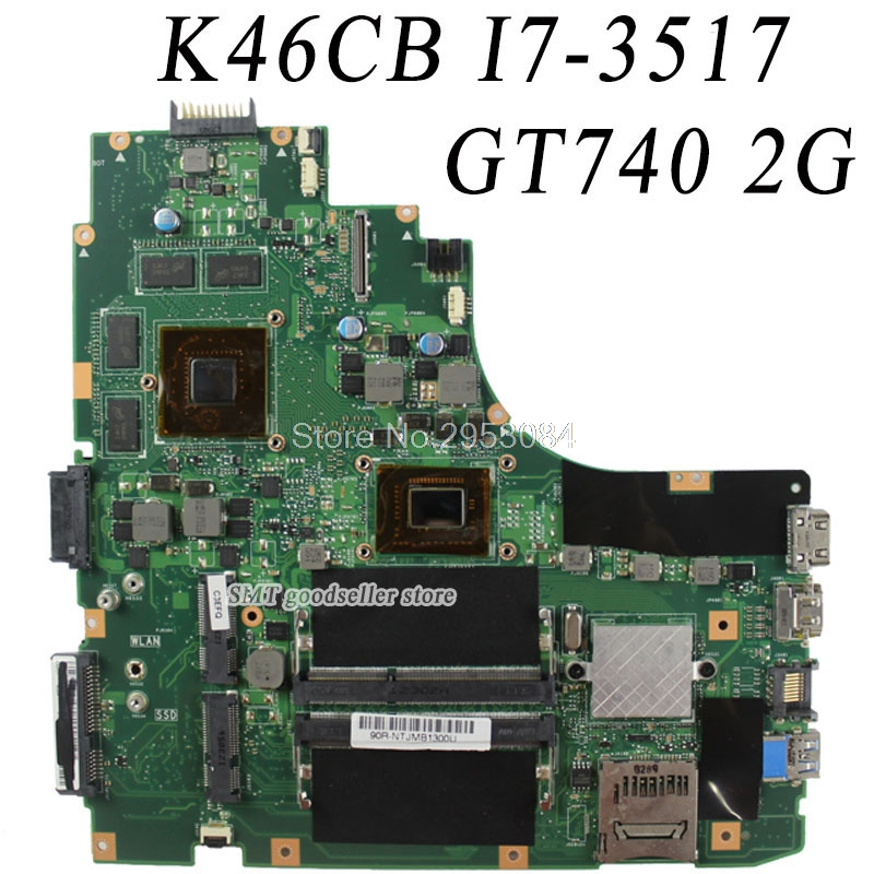 I7-3517/3537 CPU GT630M 2GB motherboard For ASUS K46C K46CM K46CB S46C A46C video card GT635M HM76 2GB DDR3 VRAM mainboard S-4 jyss 2gb