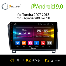 Ownice K1 K2 Android 9,0 8 Core автомобильный DVD gps для Toyota Tundra 2007-2013 Sequoia 2008-2018 стерео радио аудио 4G БД DVR