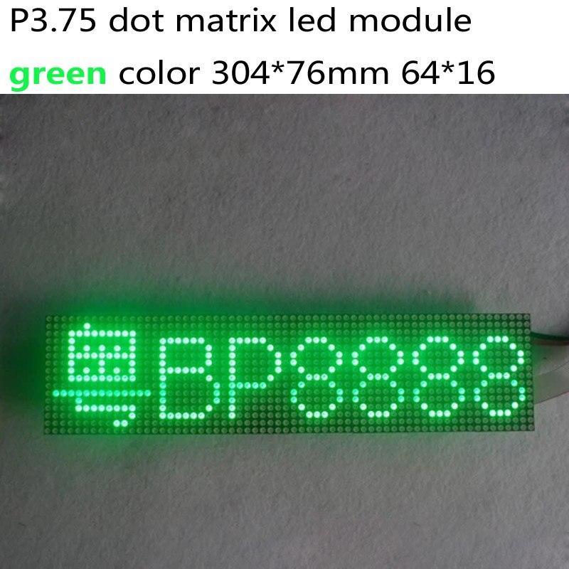 Module de matrice de points LED P3.75, 3.75mm de hauteur, top1 pour laffichage du texte, 304*76mm, 64*16 pixels, panneau matriciel monochrom vertModule de matrice de points LED P3.75, 3.75mm de hauteur, top1 pour laffichage du texte, 304*76mm, 64*16 pixels, panneau matriciel monochrom vert