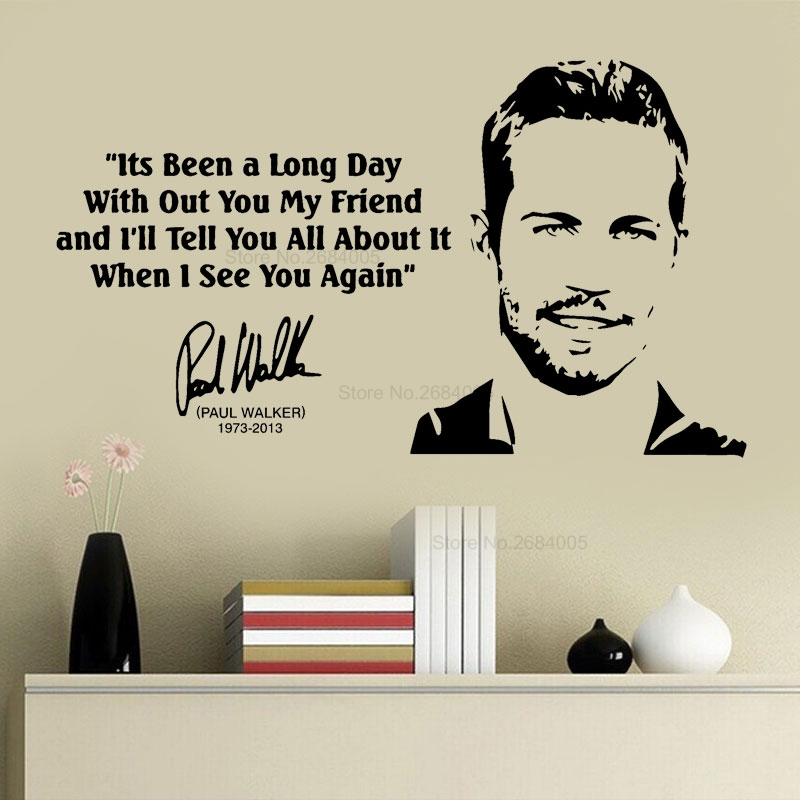 Paul Walker Fast And Furious Movie Quote Sticker Wall Decal Home Decor American Actor See You Again Lyrics Decoration Mural B656