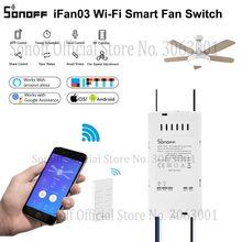 SONOFF iFan03 Wifi Smart Fan Switch Celling Fan/Light Controller 433 RF/APP/Voice Remote Control Adjust Speed Smart Home Module
