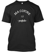 Ma Copine Est Parfaite Saint Valentin T-shirt Elegant (S-5XL) Harajuku Tops t shirt Fashion Classic Unique free shipping