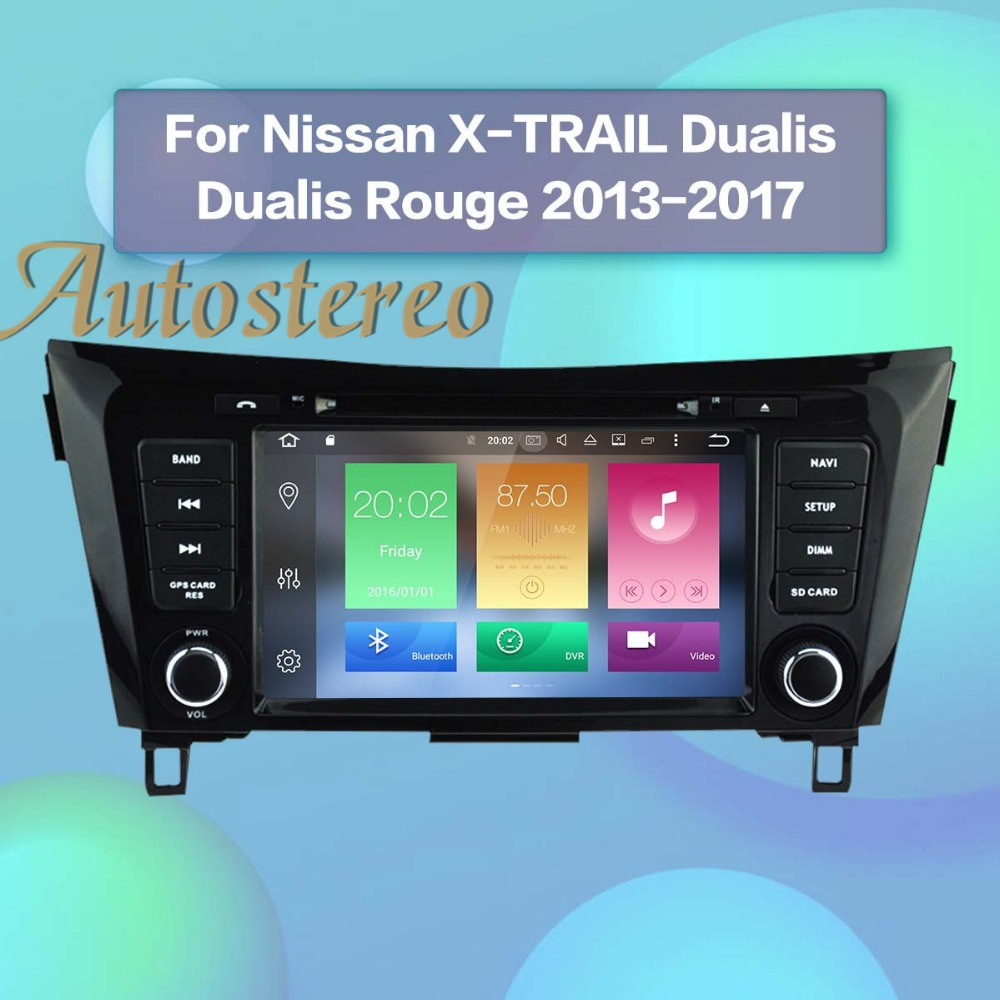 8 inch Android 7 8 core Android8 Car DVD Player GPS navigation for Nissan X TRAIL Qashqai Dualis Rouge 2013 2014 2015 2016 2017