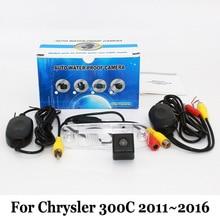 Авто Камера Заднего Вида Для Chrysler 300C 2011 ~ 2016/RCA Кабель aux или Беспроводные Камеры/HD CCD Автомобиля Ночного Видения Парковочная Камера