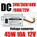 Dc 72 v/60 v/48 v/36 v a dc 12 v 10A 45 W Del Coche adaptador del regulador de Voltaje de bajada convertidor de la motocicleta de la linterna Del Coche cuerno de Audio