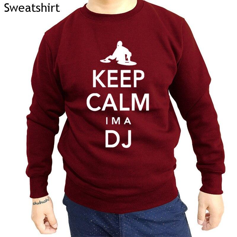 Keep Calm I m A DJ shubuzhi men sweatshirt autumn fashion luxury brand rock hip-hop hoodies cotton casual hoody