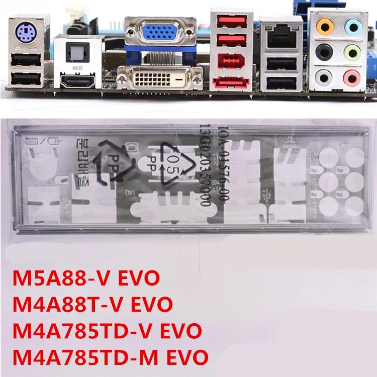 OEM  IO SHIELD M5A88-V EVO M4A88T-V EVO M4A785TD-V EVO M4A785TD-M EVO