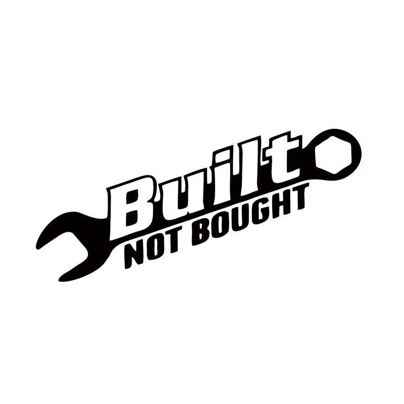 2017 Hot Sale Car Stying Built Not Bought Car Vinyl Decorative Art Sticker Car Accessories Jdm
