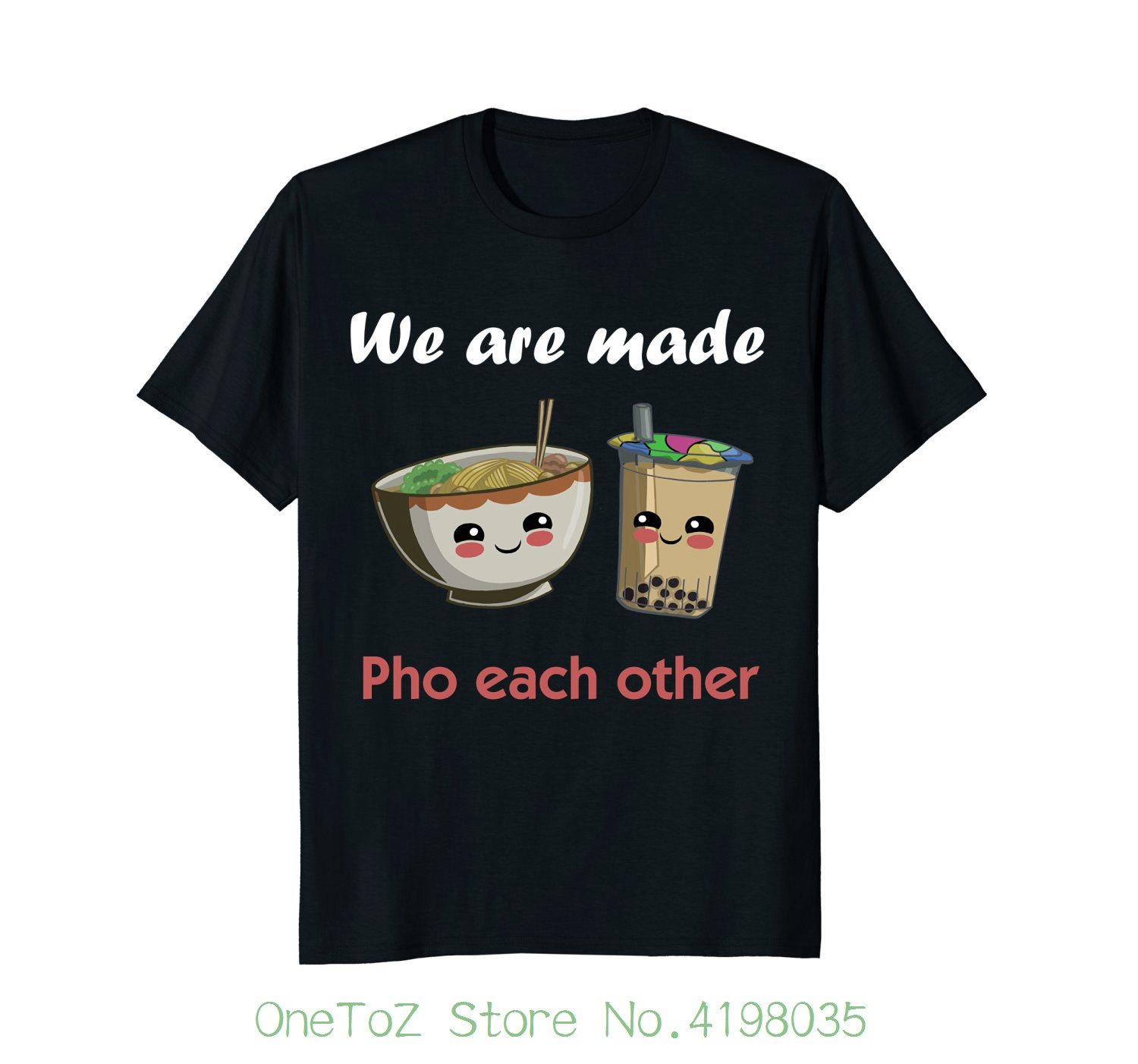 Pho Shirt Boba Tshirt Funny Vietnamese Pho Soup Teeshirt Clothing Tops Hipster Fashion(China)