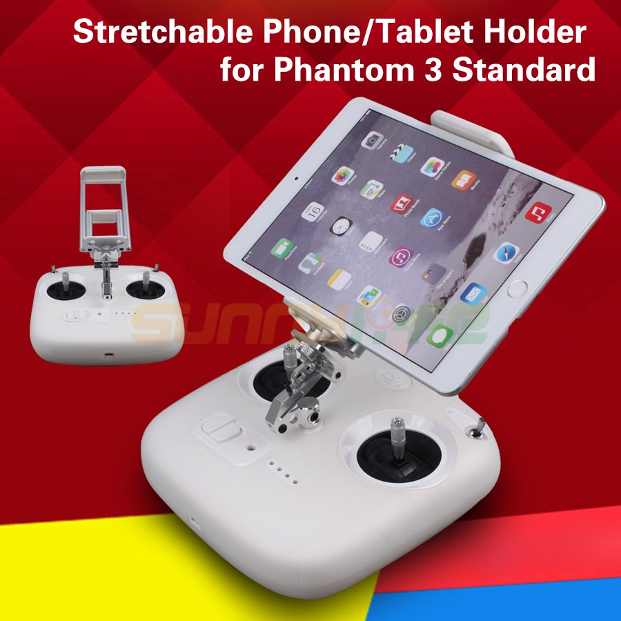 Stretchable 3.5-5.5in Phone 7-10in Tablet Support Holder Extended Bracket Stand Clamp For DJI Phantom 3 Standard Remote Control