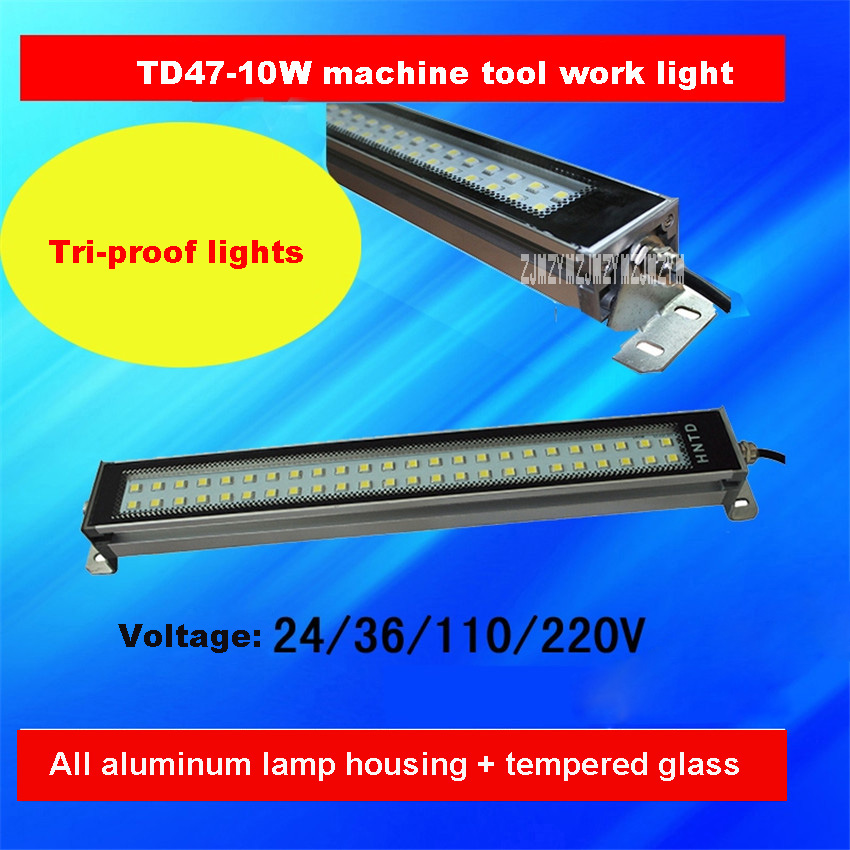 10PCS/LOT Machine Tool Work Light TD47 10W Workshop Plant Lighting Waterproof Explosion proof Tri Proof Light 24V/36V/110V/220V