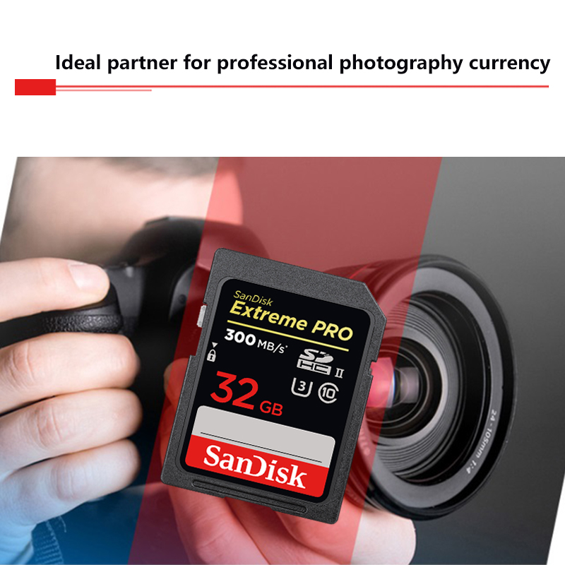Sandisk Extreme PRO 300MB s SDHC 32GB SD Cards UHS II SDXC 64GB 128GB memory card
