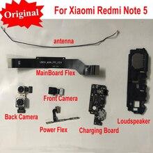 Original Front Big Back Rear Camera Power Charging Main board Motherboard Flex Cable LoudSpeaker For Xiaomi Redmi Note 5 Note5