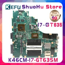 KEFU K46C For ASUS K46CM K46CB S46C A46C A46CM CPU I7 GT635M laptop motherboard tested 100% work original mainboard