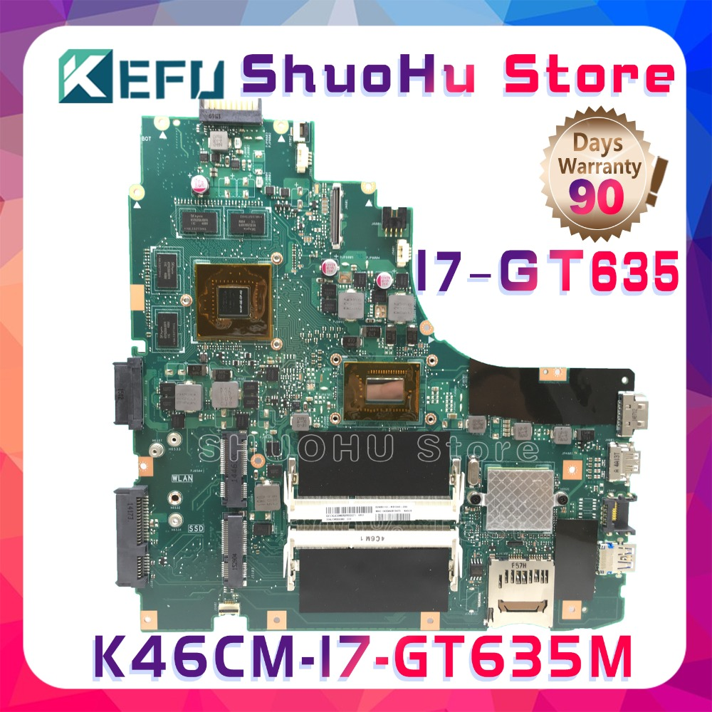 KEFU K46C For ASUS <font><b>K46CM</b></font> K46CB S46C A46C A46CM CPU I7 GT635M laptop motherboard tested 100% work original mainboard image
