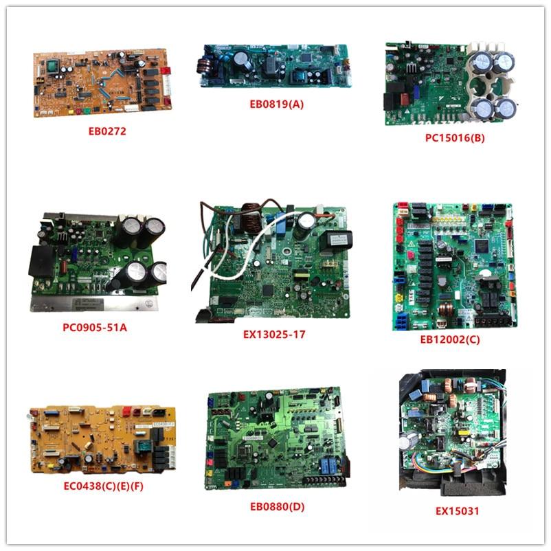 EB0272| EB0819(A)| PC15016-1(B)| PC0905-51A| EX13025-17| EB12002(C)| EC0438(C)(E)(F)| EB0880(D)| EX15031 Used Good Working
