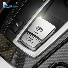 Airspeed ABS Car Parking Brake Switch Auto Hold Button Decorative Covers for BMW F10 F07 F01 X3 F25 X4 F26 F11 F06 X5 F15 X6 F16 new car button switch parking hand brake p button switch cover for bmw 5 7 series f01 f02 f07 f10 f11 2009 2017