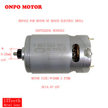 GOOD DC MOTOR  GEAR 13TEETH DC18V 1607022641 HC683LG REPACE FOR OF BOSCH GSB18-2-LI 3601JD2380 ELECTRIC DRILL