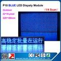 Фабрика Питания P10 Синий СВЕТОДИОДНЫЙ Экран Модуль Открытый Водонепроницаемый P10 Светодиодный Дисплей Модуль 32*16 пиксельных точек Светодиодные Рекламные панели