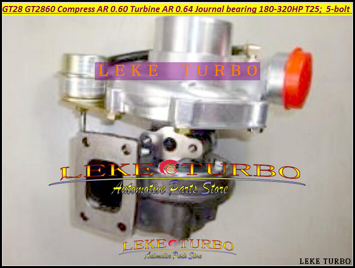 GT28 GT28-5 GT28 GT2860 Turbo Compressor AR 0.42 Turbine AR 0.64 5-bolt Journal bearing 180-320HP T25 flange Internal Wastegate free ship gt2860 oil cool turbine compressor ar 0 60 turbo 0 64 turbocharger for nissan s13 s14 s15 ca18det t25 400hp 5 bolt