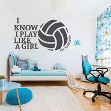 Lovely I know play like a girl volleyball Home Decor Modern Acrylic Decoration For Babys Rooms Wall Art Sticker Murals
