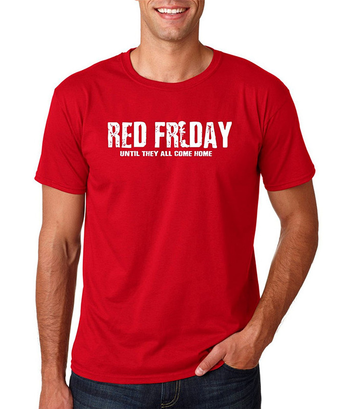 100% Cotton Brand New T Shirts Crew Neck Short-Sleeve Printing Machine Mens Red Friday -Remember Everyone Deployed T Shirts