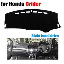 Приборной панели автомобиля Чехлы для Honda Crider все годы правым тире коврик охватывает Авто приборной панели протектор Аксессуары