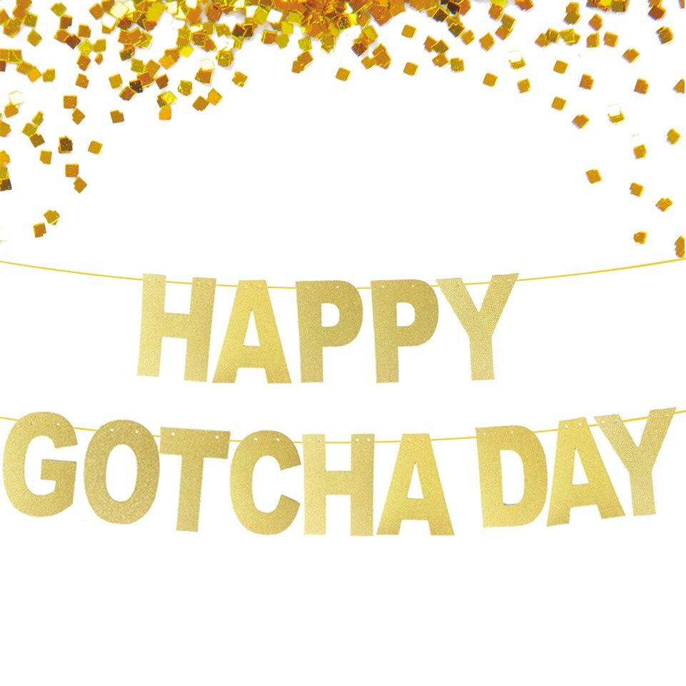 Happy Gotcha Day Banner Adoption Banner Gotcha Day Decor Gotcha Day Bunting Garland Glitter Gold Paper Banner Decorative Decorative Banner Happybanner Paper Aliexpress