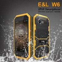 Original E & L W6 Smartphone À Prova D' Água Ip68 Telefone À Prova de Choque À Prova de Poeira Dual Sim Mobile Phone Android 4G Lte Desbloqueado Telefones celulares