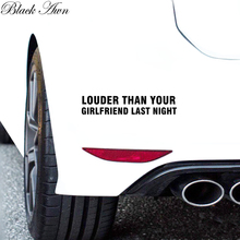 лучшая цена LOUDER THAN YOUR GIRLFRIEND Die-Cut Vinyl Sticker Decal Funny JDM Racing Car NOS D089